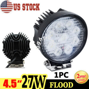 1x 4 5 27w Round Led Work Light Flood Beam Fog Lamp Off Road Suv Atv Truck Boat