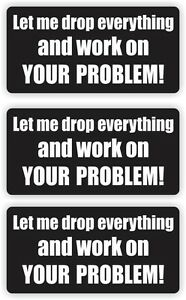 3x Drop Everything Hard Hat Stickers | Motorcycle Helmet Decals | Funny Quote