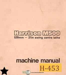 Harrison M500 21 Lathe Operations Wiring And Parts Manual