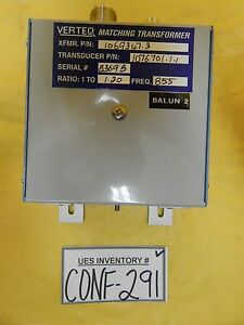 Verteq 1069347 3 Rf Matching Transformer 1076701 1 1 Transducer 1 1 20 855 Used