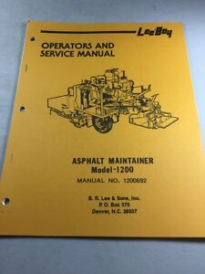 Leeboy Model 1200 Asphalt Maintainer Operators And Service Manual