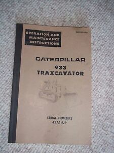 Caterpillar Cat 933 Traxcavator Operators Operation Maintenance Manua 42a1 up