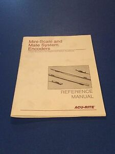 Acu rite Mini Scale Mate System Encoders Reference Manual