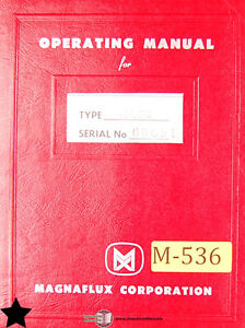 Magnaflux Ux H 710 H 720 And H 730 Rectifier Operations And Wiring Manual 1965