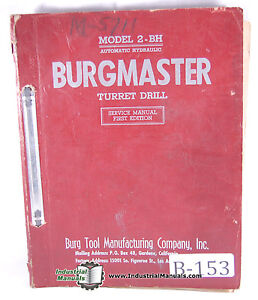 Burgmaster 2 bh Automatic Hydraulic 8 Spindle Turret Drill Service Manual