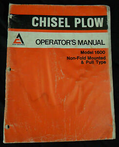 Allis Chalmers Operators Manual Chisel Plow Model 1600 Non Fold Mounted Pull