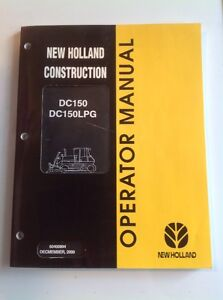 New Holland Dc150 Dc150lpg Crawler Dozer Operator s Manual