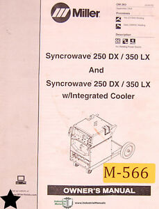 Miller Syncrowave 250dx 350lx Welder Owner s Manual