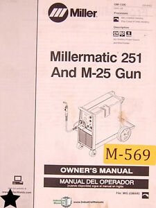Miller Millermatic 251 And M 25 Gun Mig Welding English Spanish Owner Manual