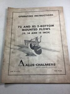 Allis Chalmers 72 82 2 bottom Mounted Plows Operating Instructions