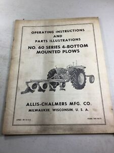 Allis Chalmers No 60 Series 4 Bottom Plow Operators Manual Parts Illustrations
