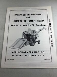 Original Allis Chalmers 2e Corn Head For Gleaner Operating Instructions Manual