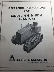 Allis Chalmers Model H4 Hd4 Operating Instructions And Parts Catalog Manuals
