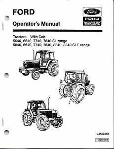 Ford nh 5640 6640 7740 7840 8240 8340 Tractor Operator s Manuals with Cab