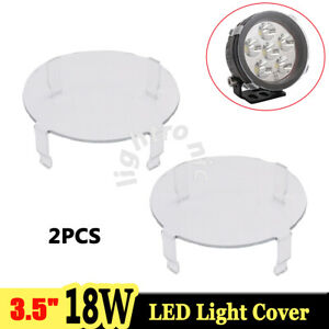 2x Snap On Clear Lens Cover For 3 5 Inch 18w Round Led Work Light Offroad Atv