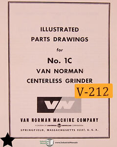 Van Norman No 1c Centerless Grinder Illustrated Parts And Wiring Manual