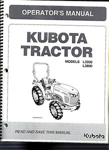 Kubota L3200 L3800 la524 Tractor Operator s Manual Plus The Loader Manual