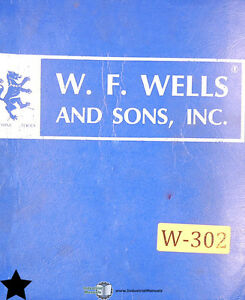 W F Wells W 9 006 Band Saw Operations Parts And Maintenance Manual 1975