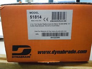 Dynabrade 51815 4 Hp Router air Motor 30 000 Rpm 1 4 Collet Front Exhaust