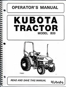 Kubota B20 lb Tractor W loader Backhoe Operator s Manuals set Of 3