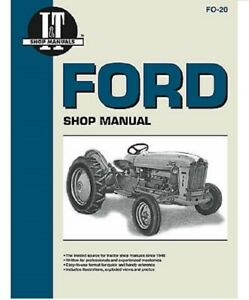 Ford Tractor I t Shop Manual Ford 501 600 601 700 701 800 801