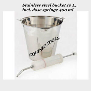 Stainless Steel Bucket 10 L Incl Dose Syringe 400 Ml Equine Dental