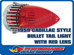 1959 Cadillac Style Bullet Tail Light With Red Lens