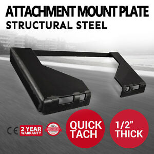 1 2 Quick Tach Attachment Mount Plate Stump Buckets Skid Steer Loader