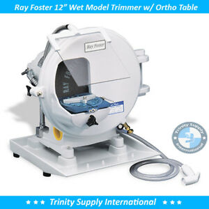 Ray Foster Mt15a Wet Model Trimmer W Orthodontic Table Accessories New