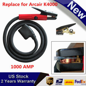 Carbon Arc Gouging Torch With 7 Cable Arcair K4000 1000 Amp Heavy Duty new