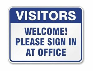 Smartsign Aluminum Sign Legend visitors Welcome Please Sign In At Office