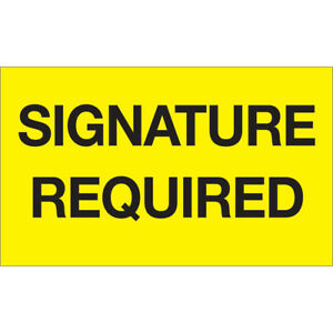 Tape Logic Labels signature Required 3 X 5 Fluorescent Yellow 500 roll