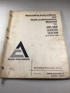 Allis Chalmers Hd 16d Crawler Tractor Operation And Maintenance Manual