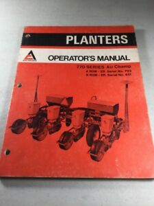 Allis Chalmers 770 Series Air Champ Planter Operators Manual