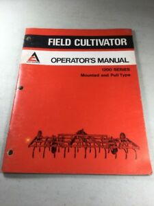 Allis Chalmers 1200 Series Cultivator mounted And Pull Type Operators Manual