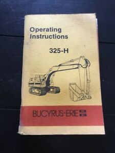 Bucyrus erie 325 h Excavator Operating Instructions Manual