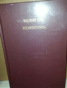 Edward Connelly Book Machine Tool Reconditioning New