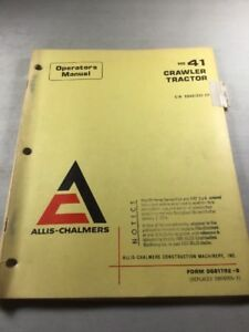 Allis Chalmers Hd41 Crawler Tractor Operators Manual