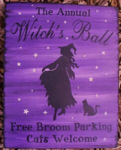 Primitive Witch Sign Annual Witches Ball Witchcraft Wiccan Halloween Cats Wicca