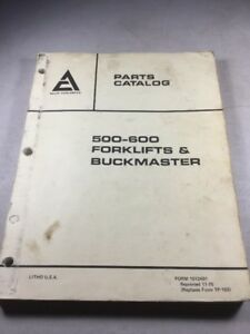 Allis Chalmers 500 600 Forklifts And Buckmaster Parts Catalog