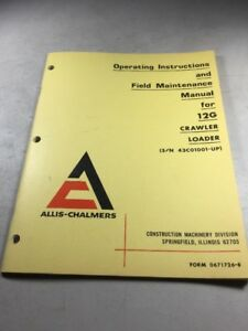 Allis Chalmers 12g Crawler Loader Operating Instructions And Maintenance Manual