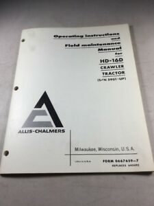 Allis Chalmers Hd 16d Crawler Tractor Operating And Maintenance Manual