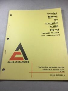 Allis Chalmers Hd41 Crawler Tractor Electrical System Service Manual