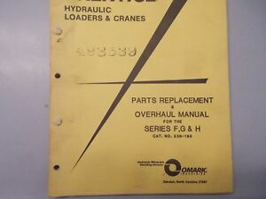 Prentice Hydraulic Loaders Cranes Series F G H Hydro Ax Dealer Parts Manual