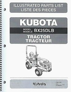 Kubota Bx25dlb Tractor Illustrated Parts Manual la240 Loader Bt602 Backhoe Ipl