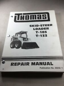 Thomas T 103 T 133 Skid Steer Loader Service repair Manual