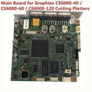 Main Board For Graphtec Ce6000 40 Ce6000 60 Ce6000 120 Cutting Plotters