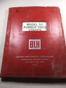 Blh Model 50 Rubber Tired Loader Operation And Service Manual