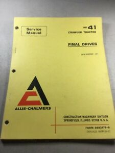 Allis Chalmers Hd 41 Crawler Tractor Final Drives Service Manual