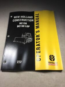 New Holland Dc150 Dc150 Lgp Crawler Dozer Operators Manual